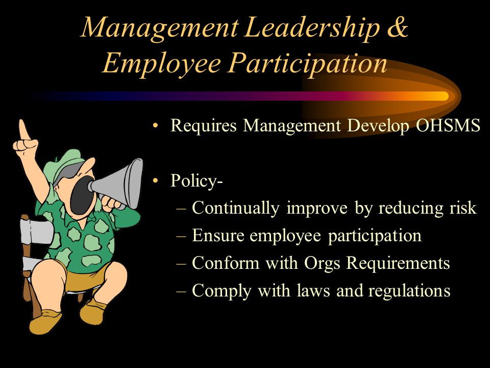 Management Leadership & Employee Participation