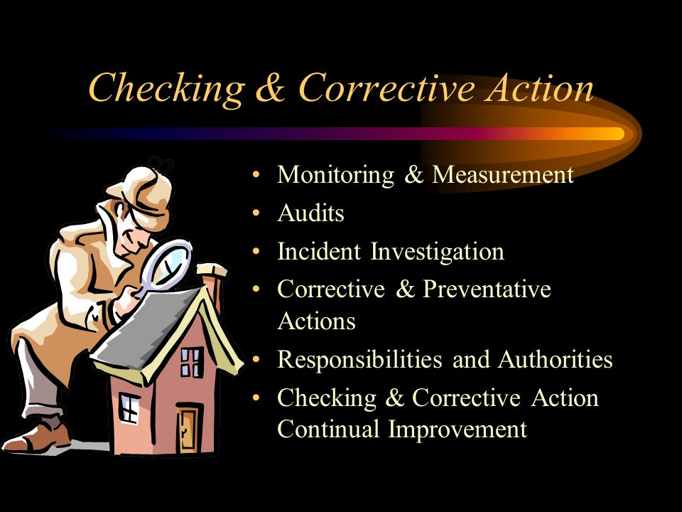 Checking & Corrective Action