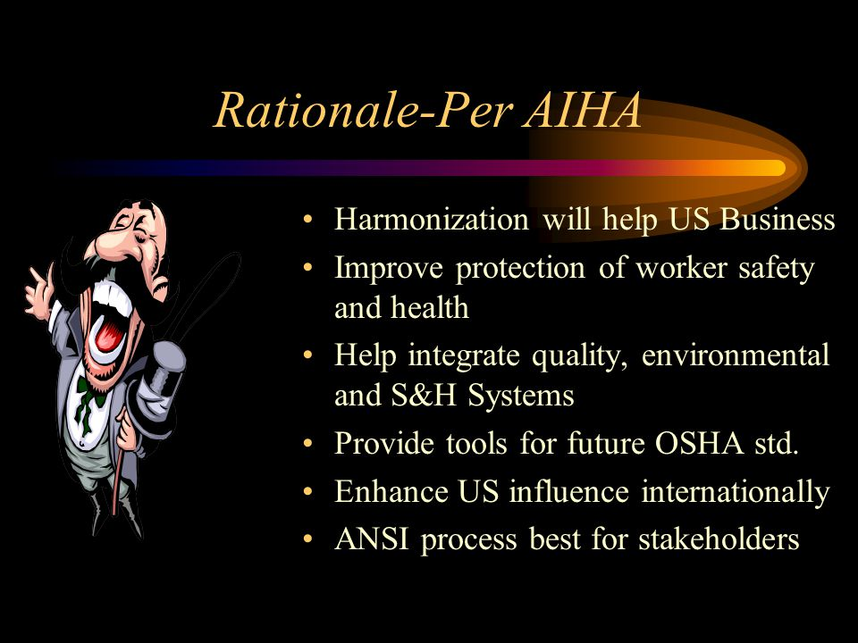 Rationale-Per AIHA Harmonization will help US Business
