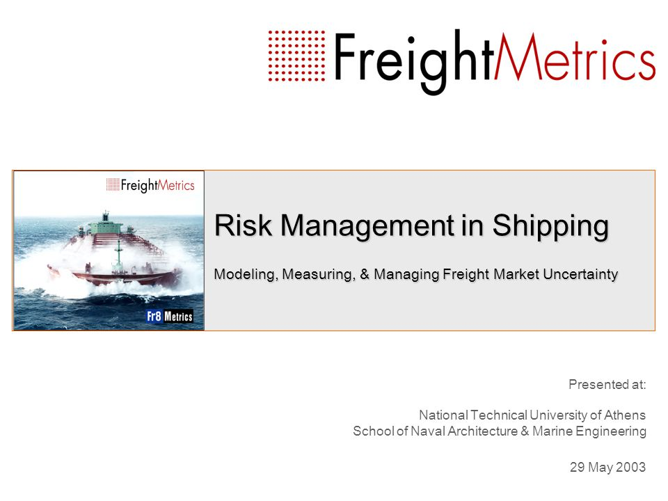 Risk Management in Shipping Presentation Outline