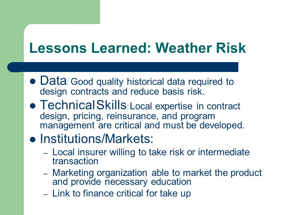 Lessons Learned: Weather Risk