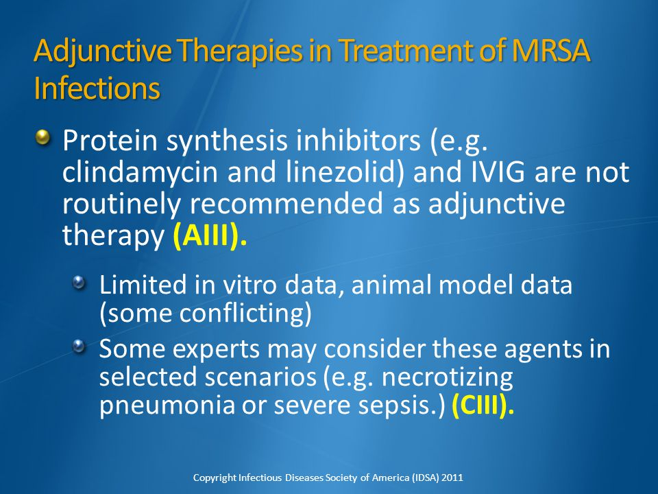 Adjunctive Therapies in Treatment of MRSA Infections