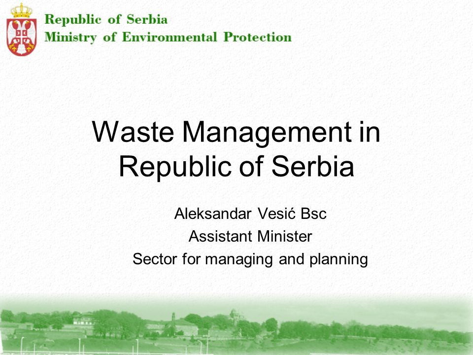 Waste Management in Republic of Serbia