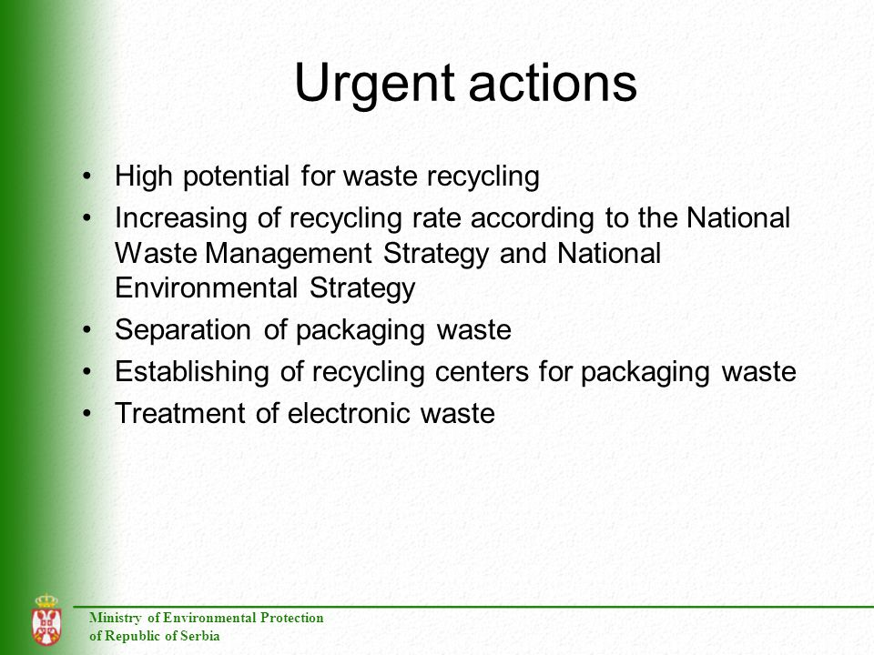 Urgent actions High potential for waste recycling