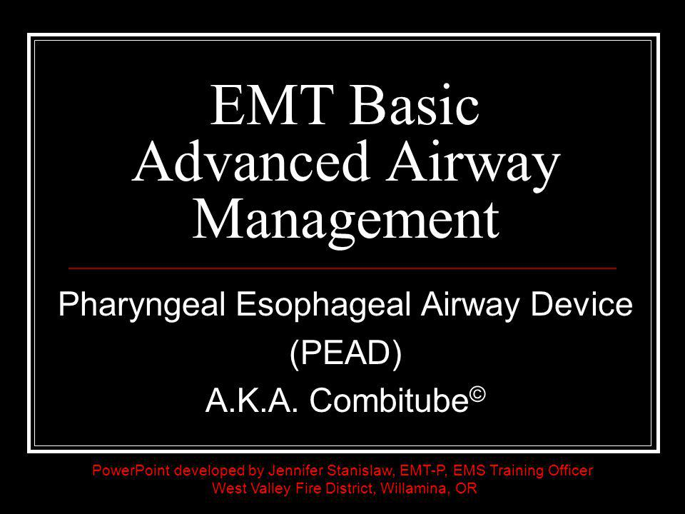 EMT Basic Advanced Airway Management