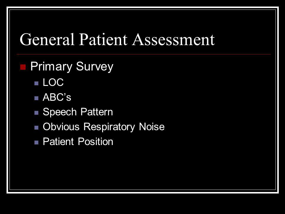 General Patient Assessment
