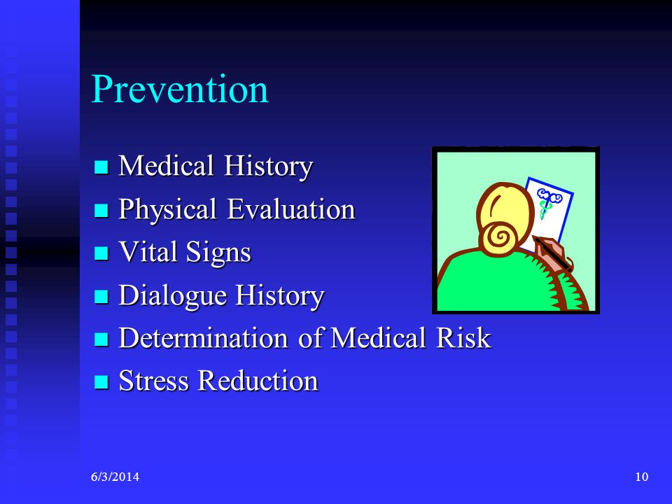 Prevention Medical History Physical Evaluation Vital Signs