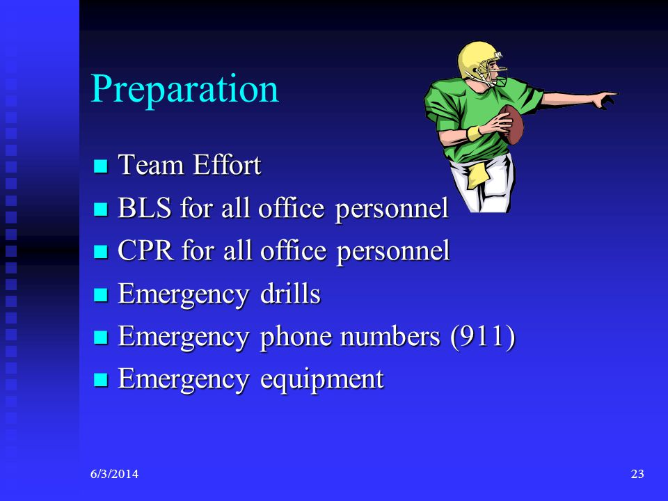 Preparation Team Effort BLS for all office personnel