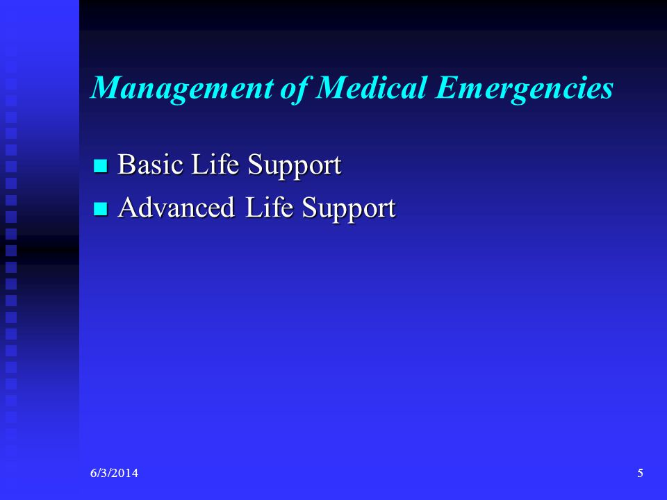 Management of Medical Emergencies