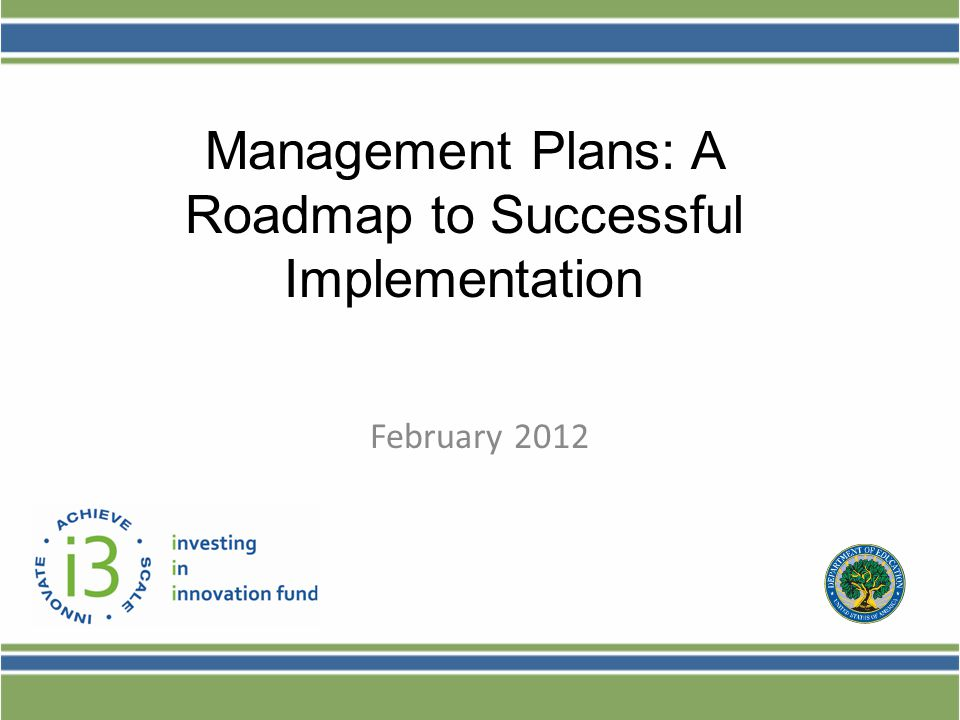 Management Plans: A Roadmap to Successful Implementation