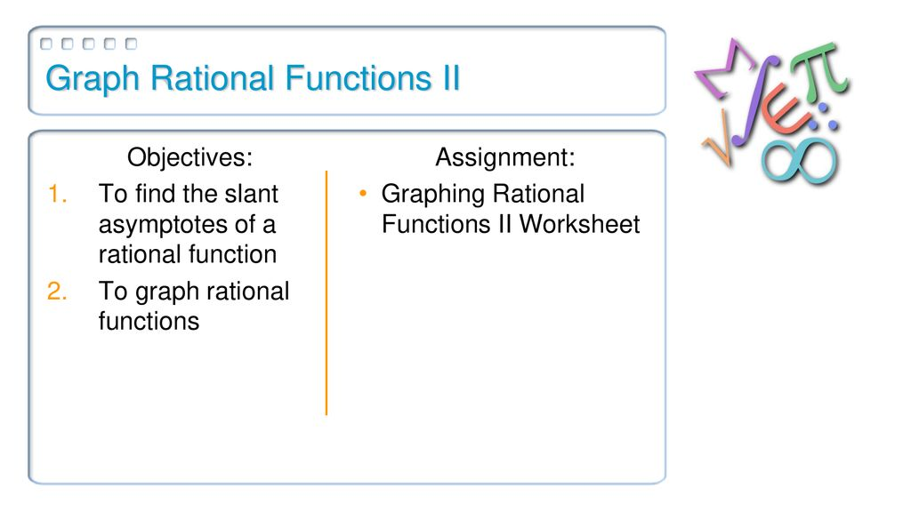 Graph Rational Functions II - ppt download