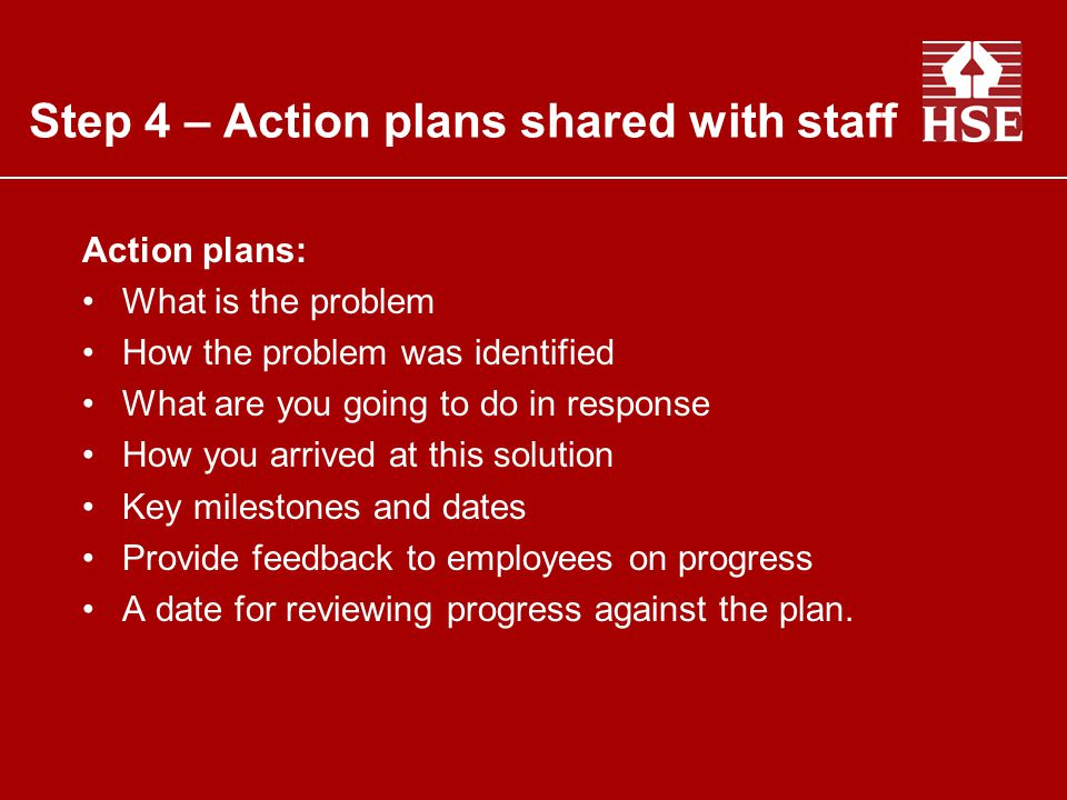 Step 4 – Action plans shared with staff