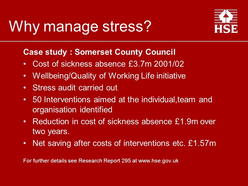 Why manage stress Case study : Somerset County Council