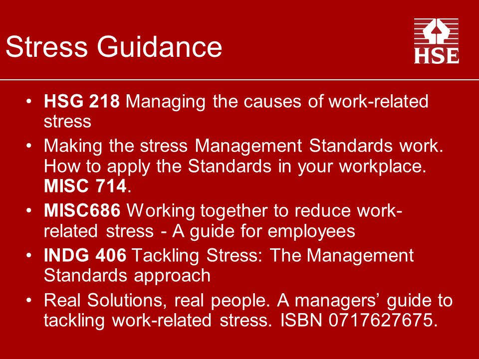 Stress Guidance HSG 218 Managing the causes of work-related stress