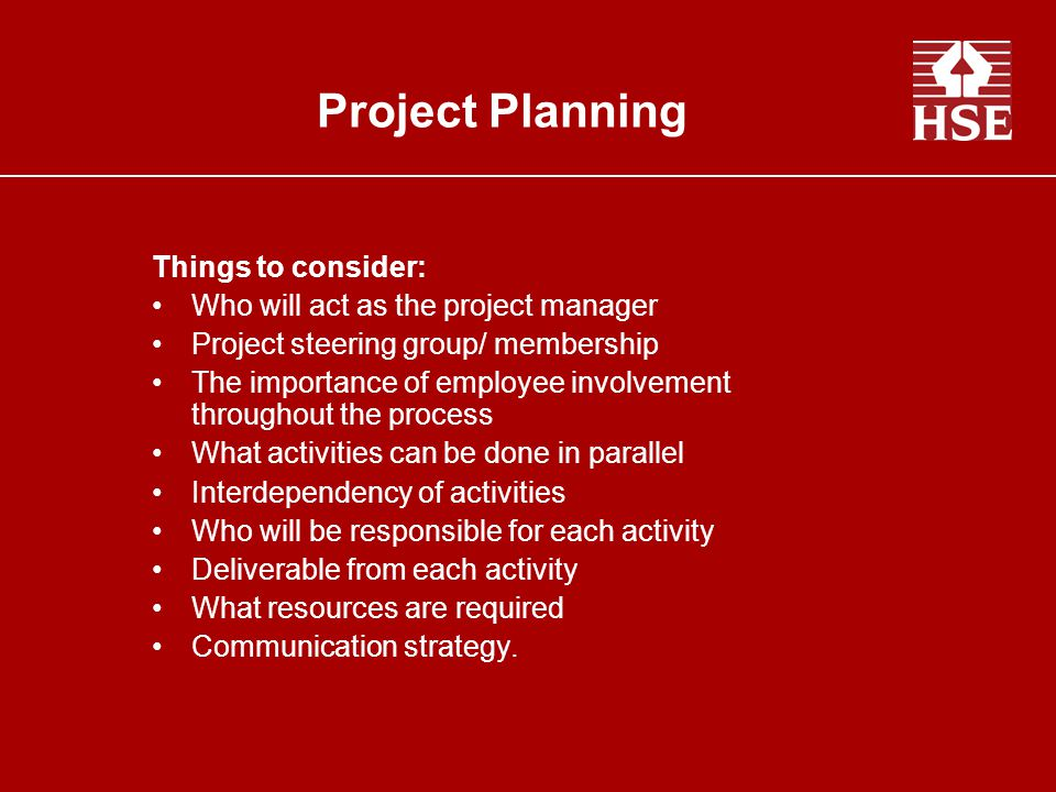 Project Planning Things to consider:
