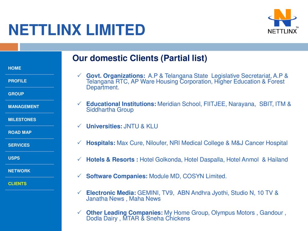 WELCOME NETTLINX LIMITED Corporate Presentation TO THE OF