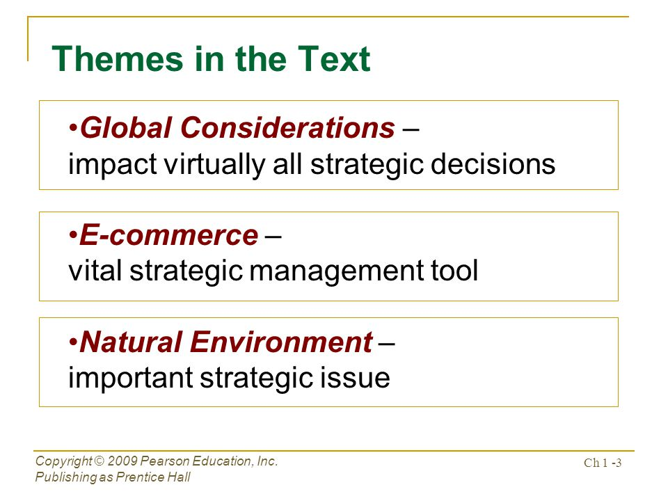 Themes in the Text Global Considerations –