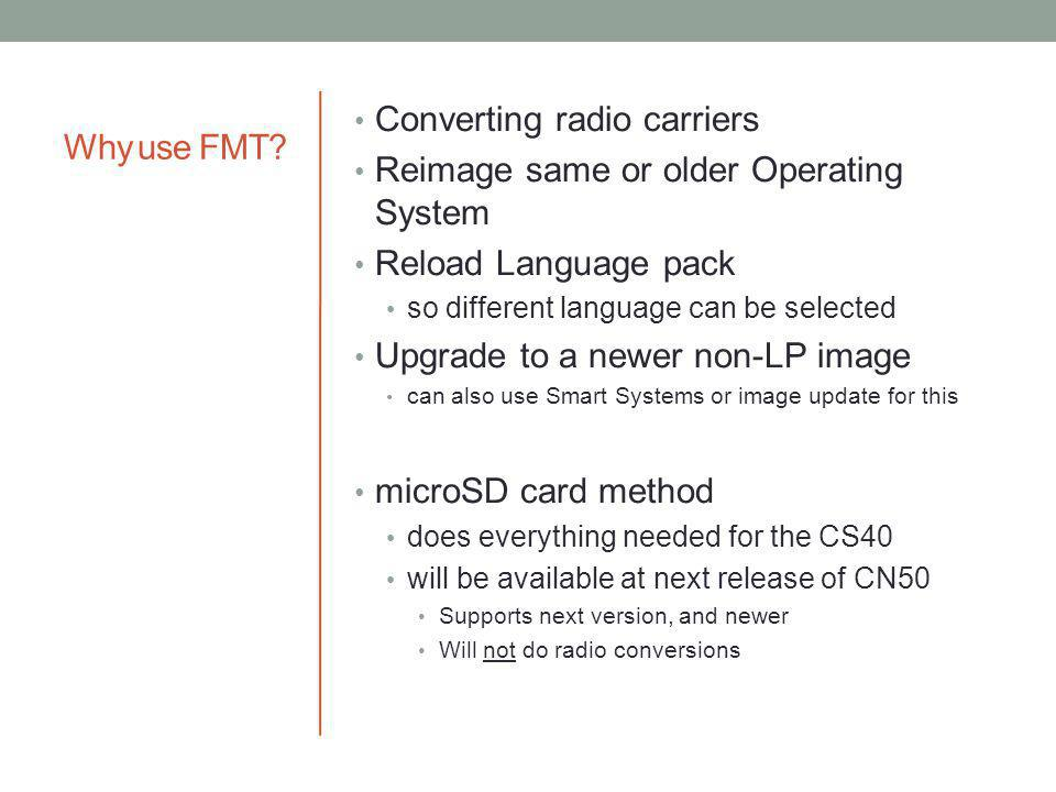 Converting radio carriers Reimage same or older Operating System