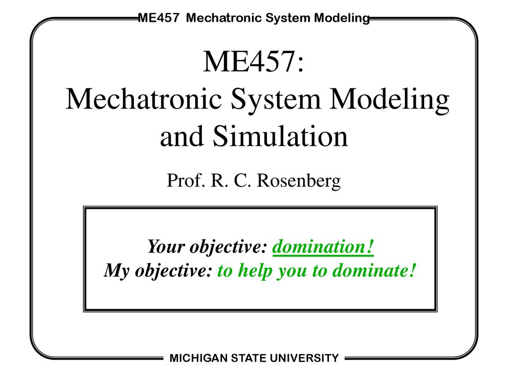 Me457 Mechatronic System Modeling And Simulation Ppt Download