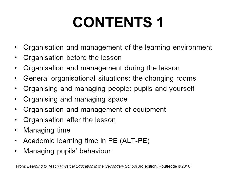 CONTENTS 1 Organisation and management of the learning environment