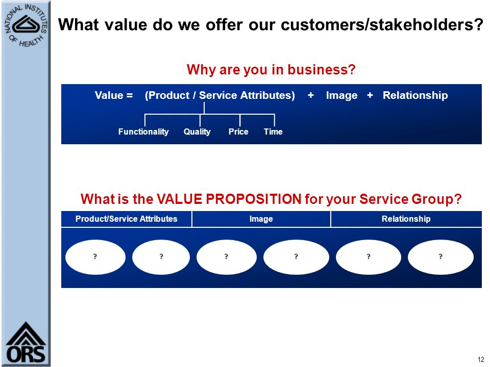 What value do we offer our customers/stakeholders