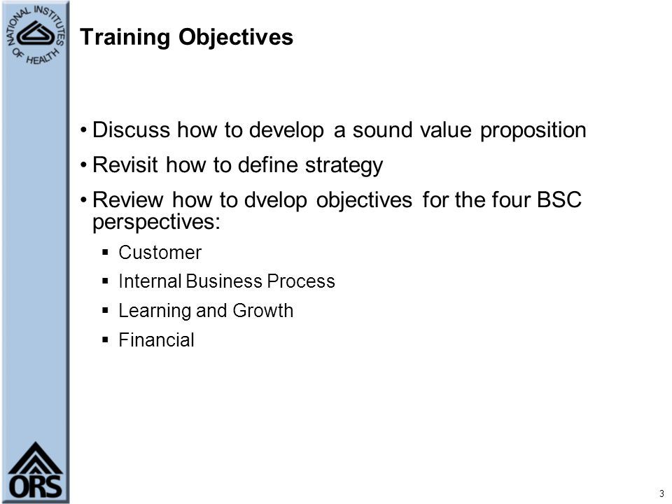 Training Objectives Discuss how to develop a sound value proposition