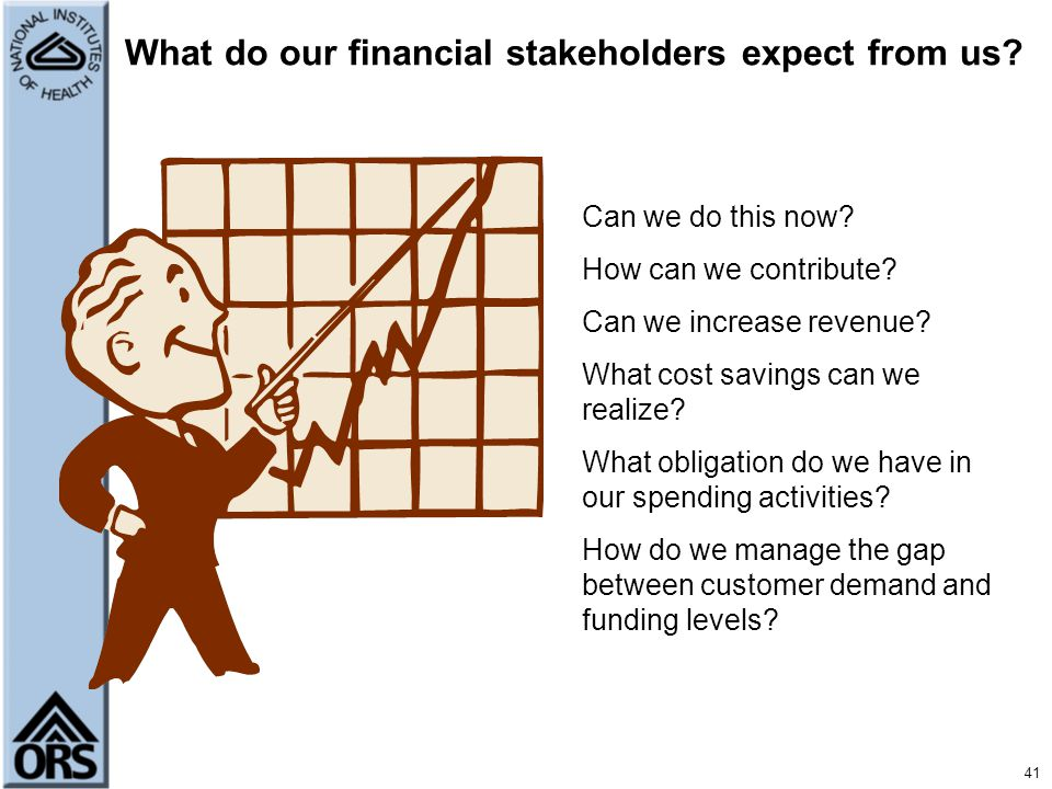 What do our financial stakeholders expect from us