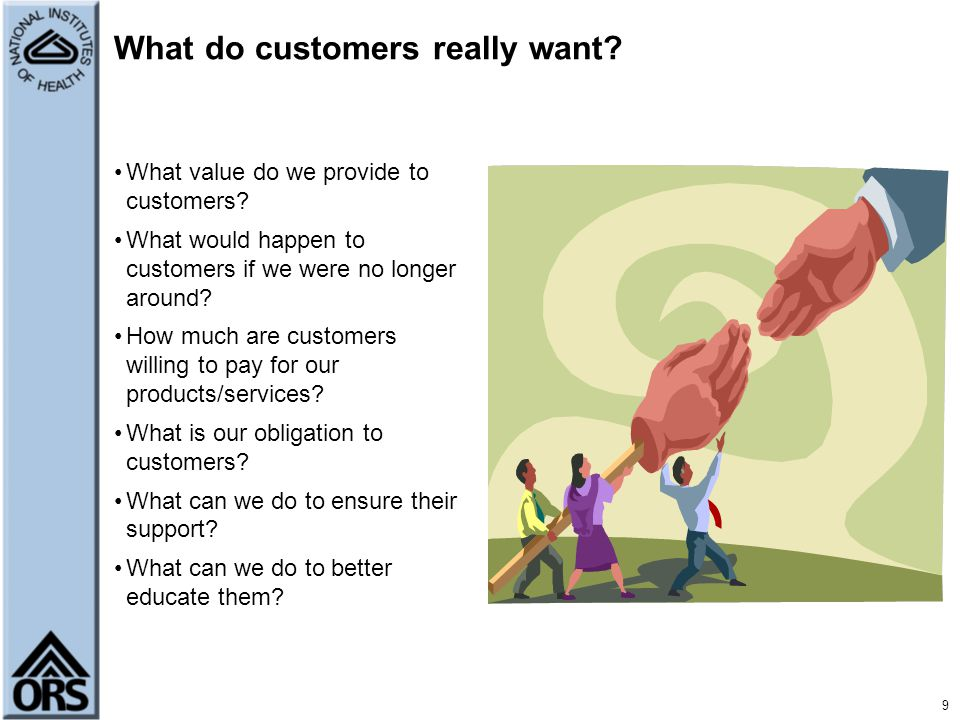 What do customers really want