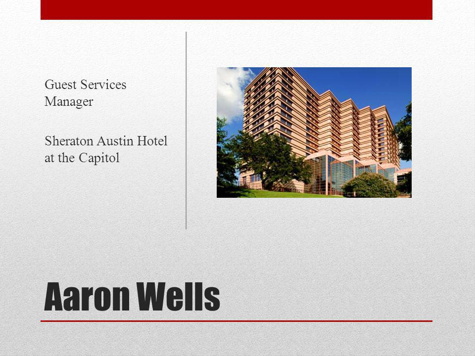 Aaron Wells Guest Services Manager