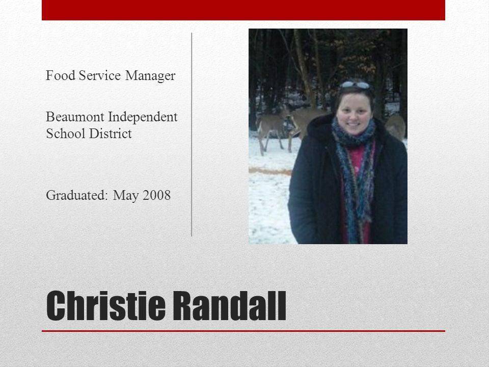 Christie Randall Food Service Manager