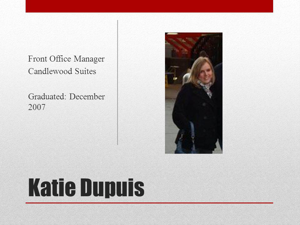 Katie Dupuis Front Office Manager Candlewood Suites