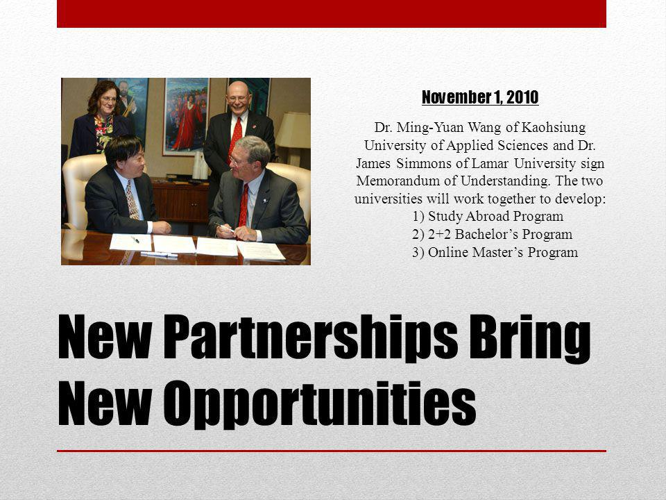 New Partnerships Bring New Opportunities
