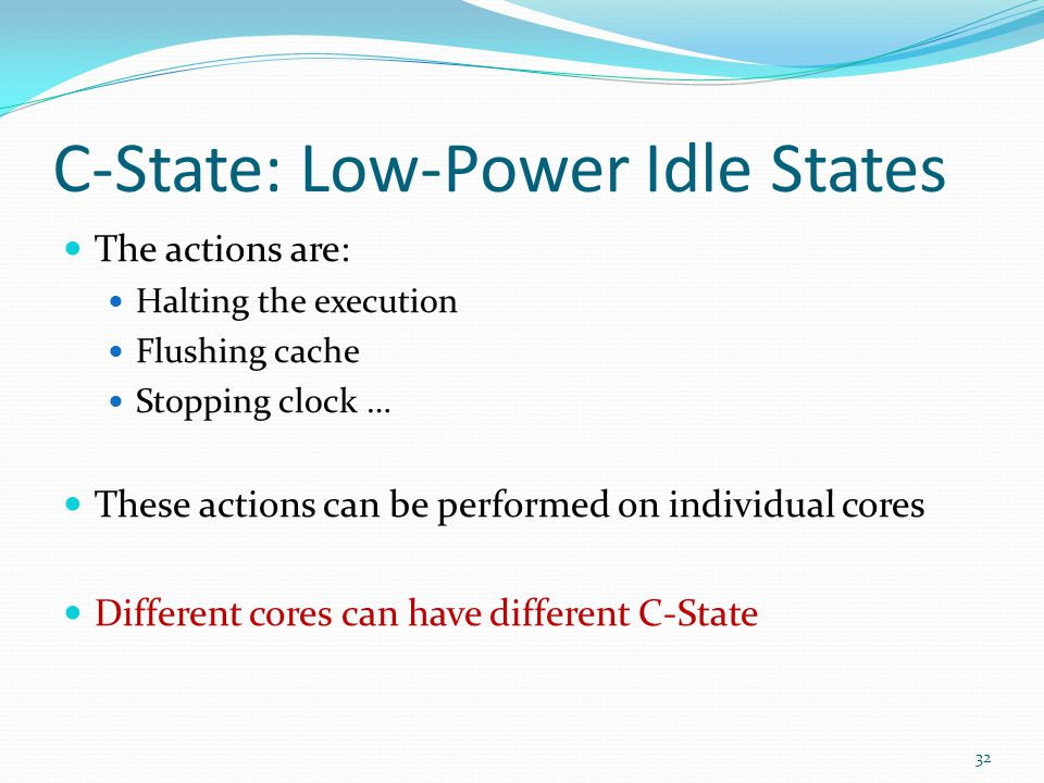 C-State: Low-Power Idle States