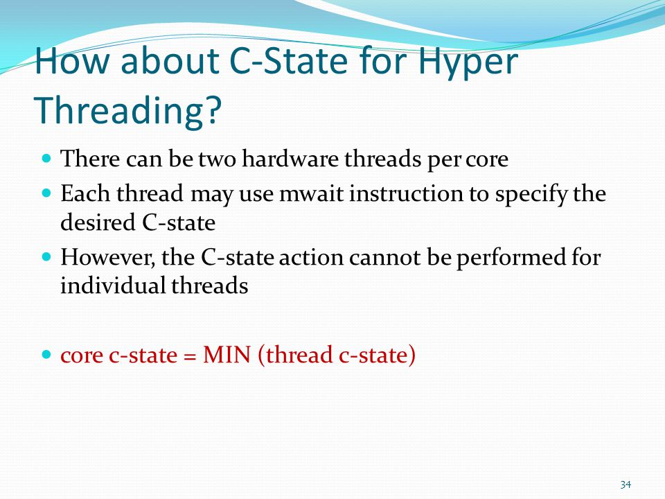 How about C-State for Hyper Threading