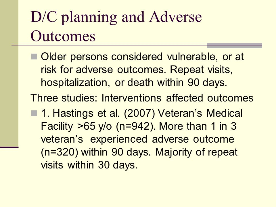 D/C planning and Adverse Outcomes
