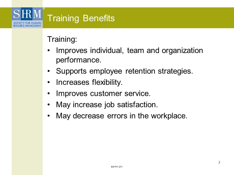 Training Benefits Training: