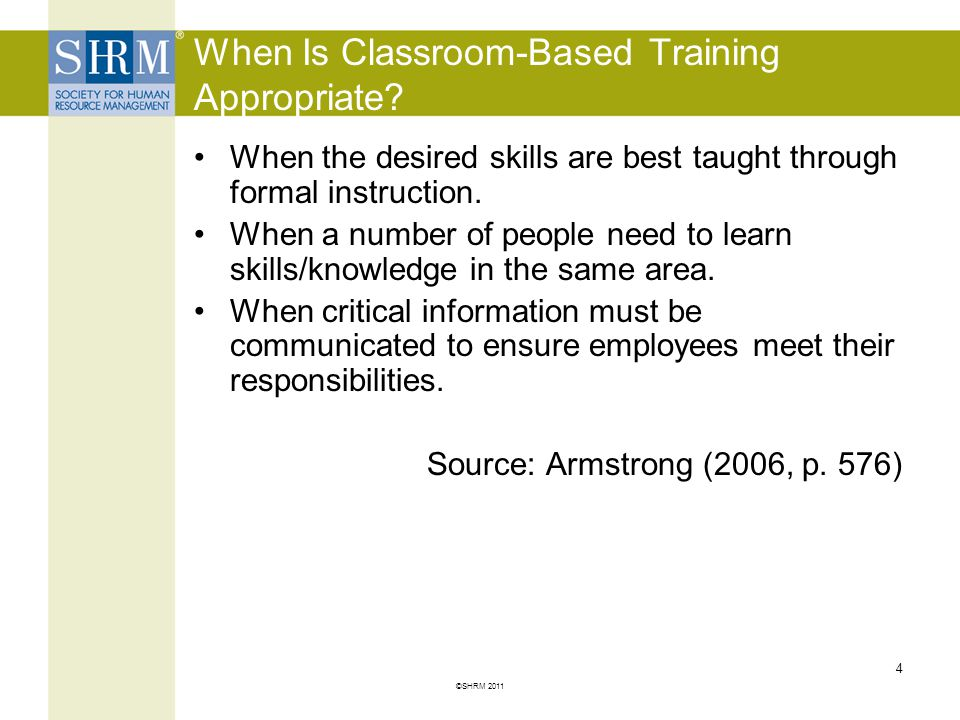 When Is Classroom-Based Training Appropriate