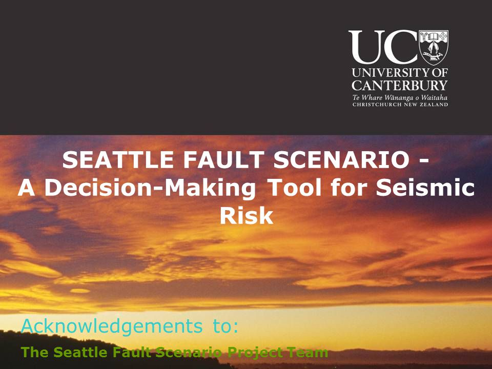 SEATTLE FAULT SCENARIO - A Decision-Making Tool for Seismic Risk