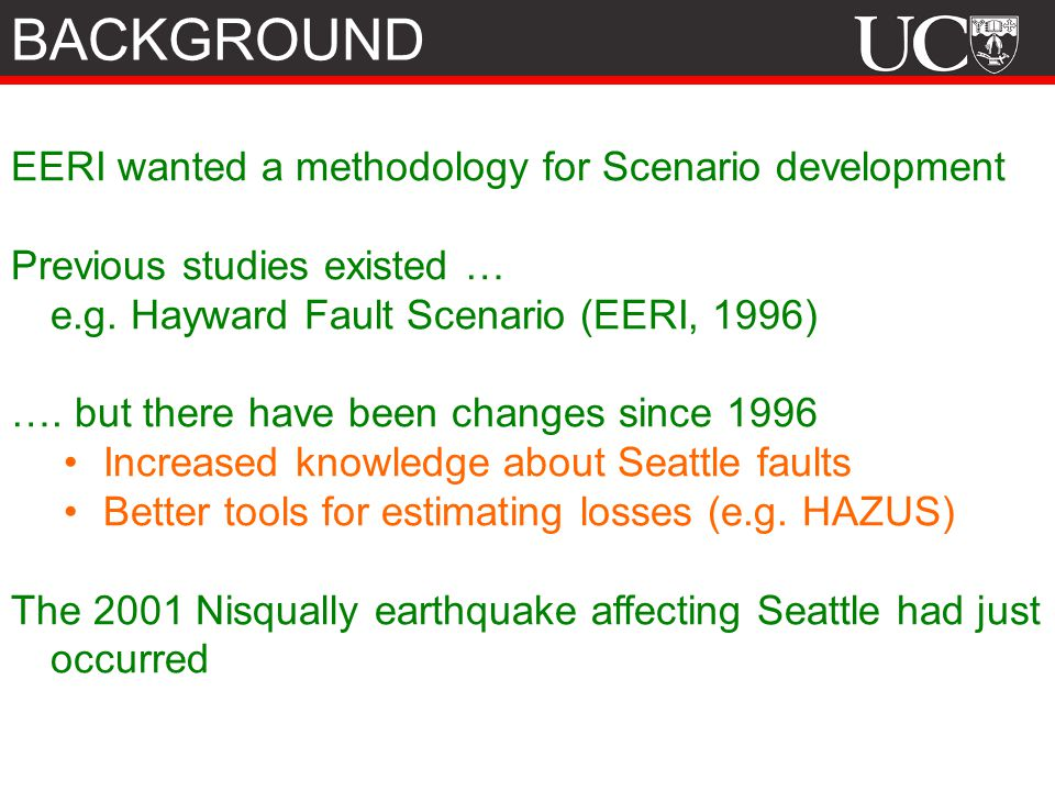 BACKGROUND EERI wanted a methodology for Scenario development