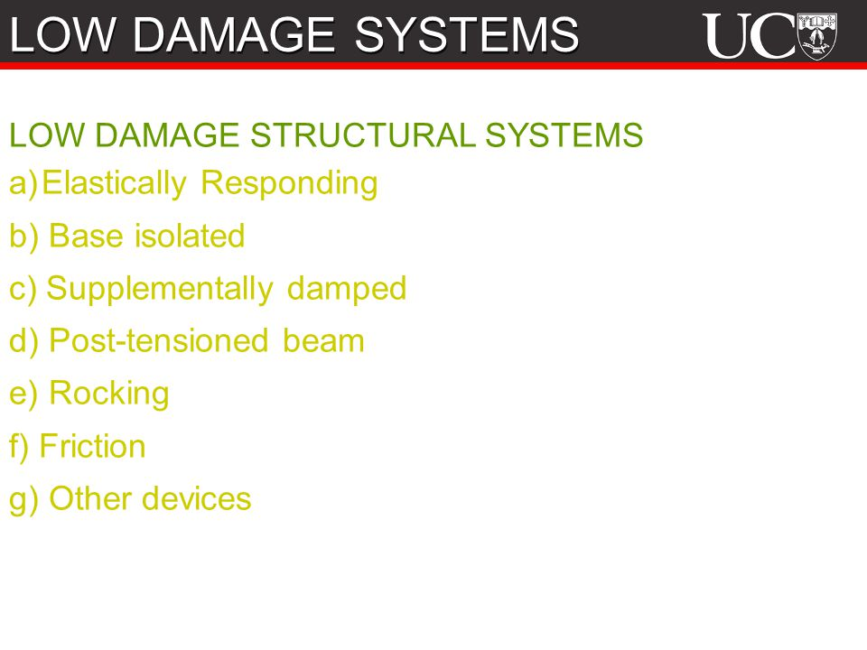 LOW DAMAGE SYSTEMS LOW DAMAGE STRUCTURAL SYSTEMS