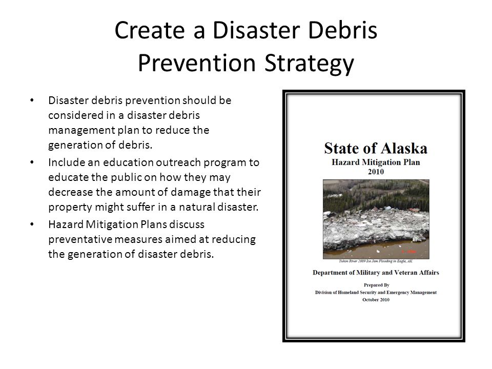 Create a Disaster Debris Prevention Strategy