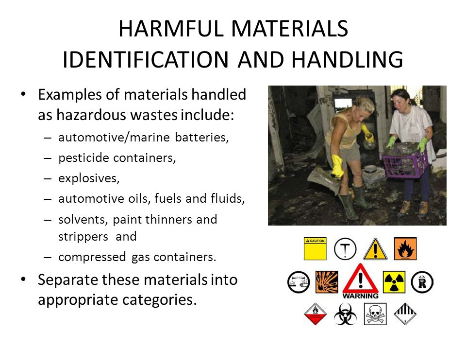 HARMFUL MATERIALS IDENTIFICATION AND HANDLING