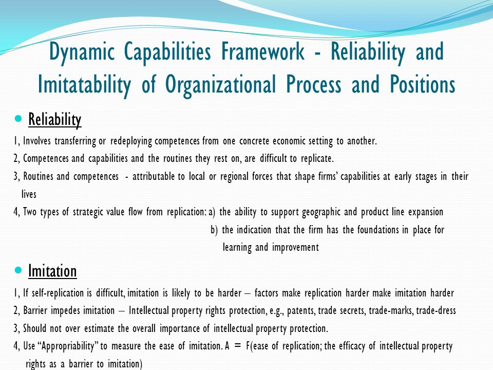 Dynamic Capabilities Framework - Reliability and Imitatability of Organizational Process and Positions