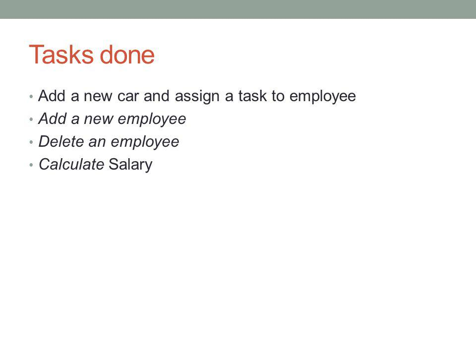 Tasks done Add a new car and assign a task to employee