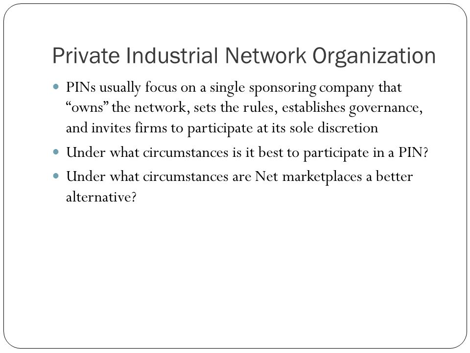 Private Industrial Network Organization