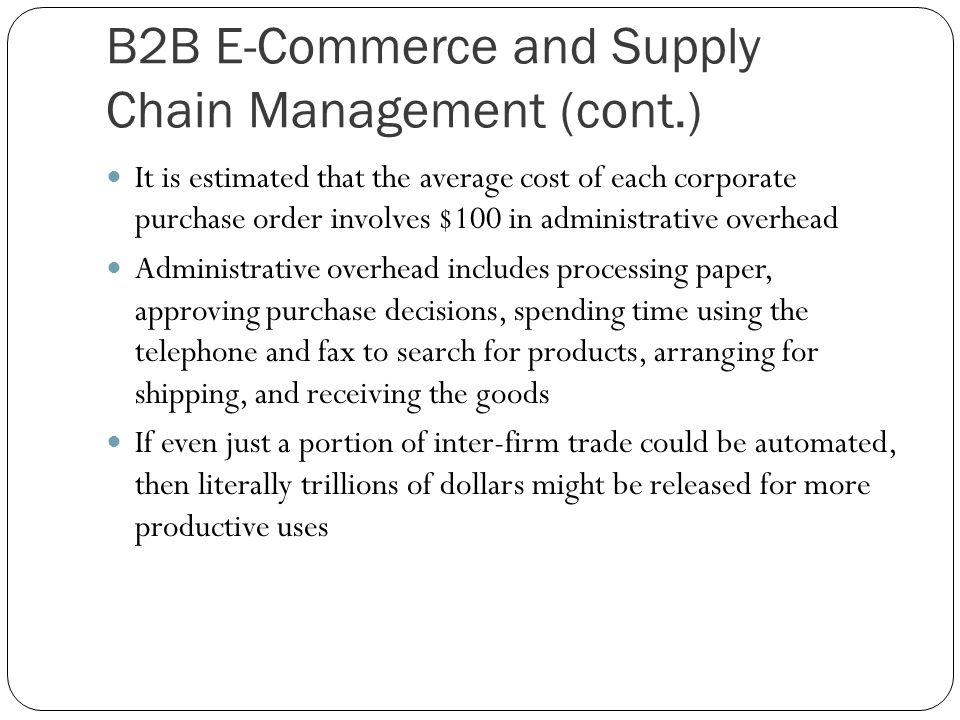 B2B E-Commerce and Supply Chain Management (cont.)