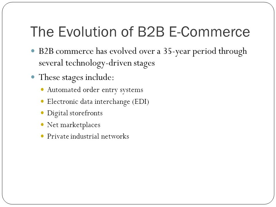 The Evolution of B2B E-Commerce