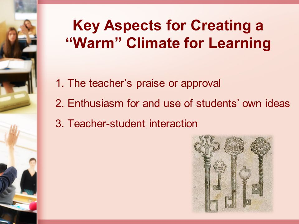 Key Aspects for Creating a Warm Climate for Learning