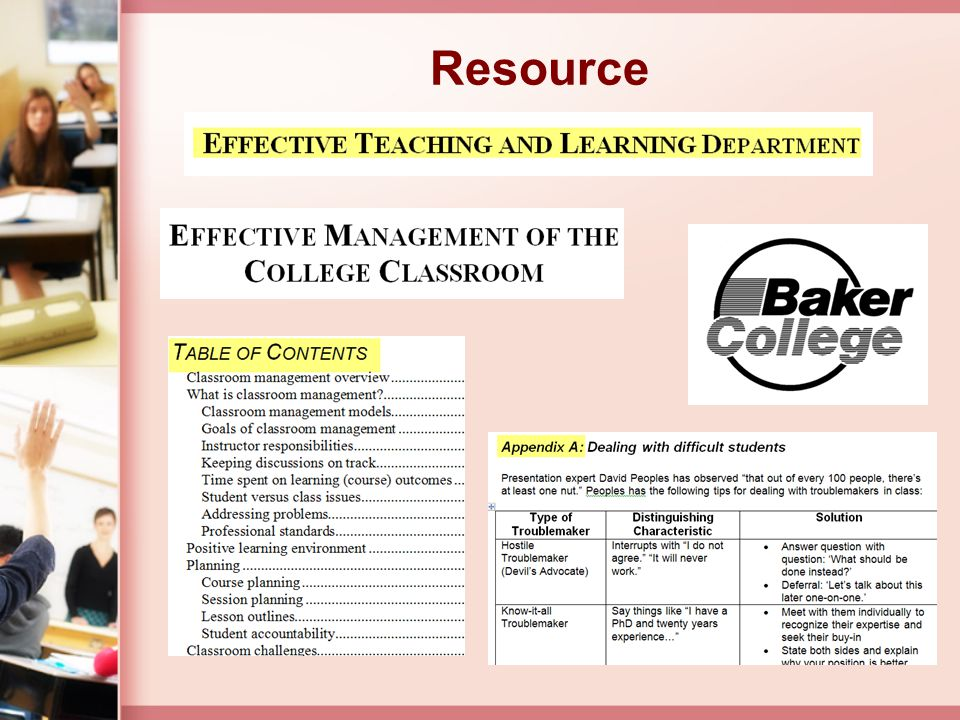 Resource This resource provides more detailed information about classroom management. To access this resource from the ET&L website….