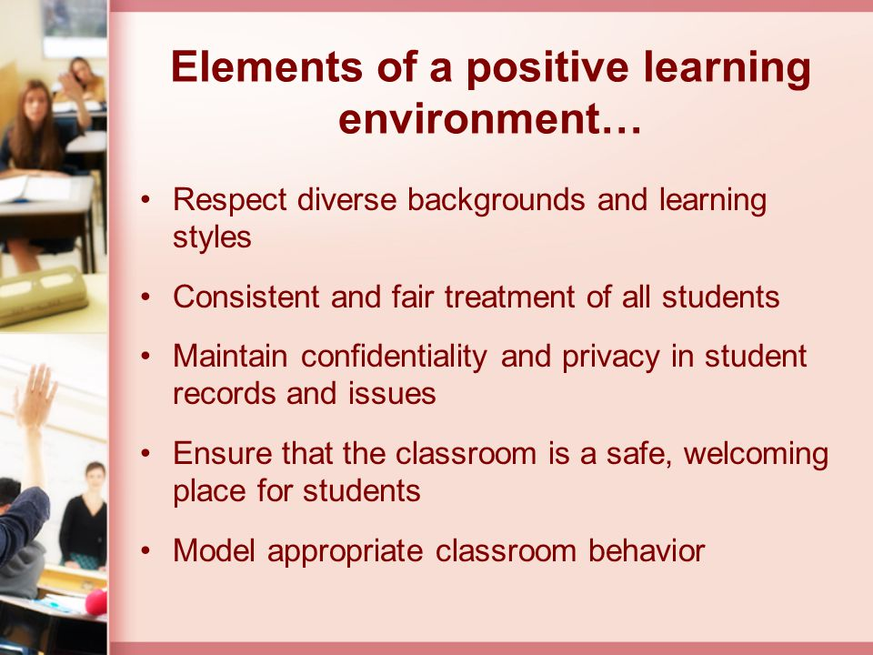 Elements of a positive learning environment…
